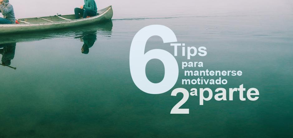 6 tips para mantenerte motivado