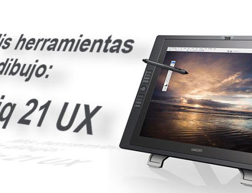 Mis herramientas de dibujo: Cintiq 21 UX